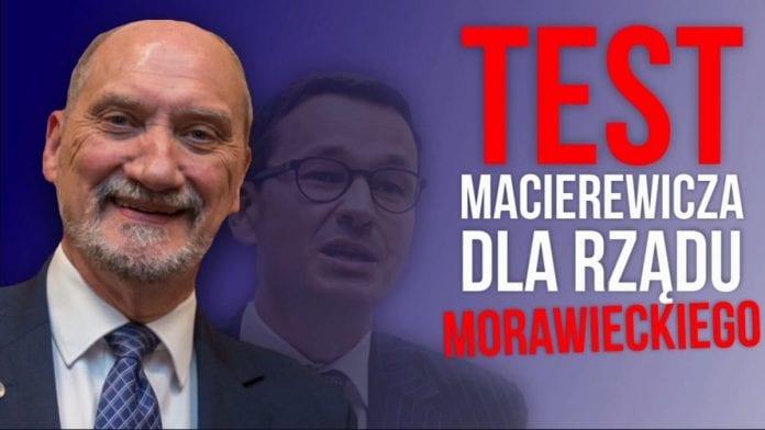 Antoni Macierewicz, Mateusz Morawiecki,Test Macierewicza dla rządu Morawieckiego