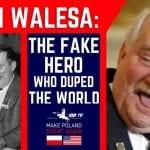 Make Poland Great Again Lech Walesa
