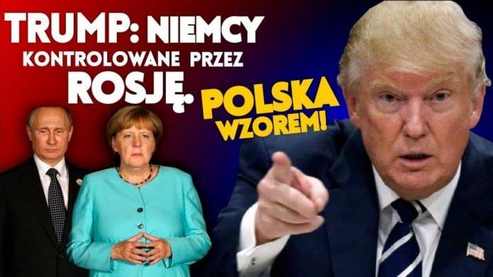 Trump: Niemcy kontrolowane przez Rosje